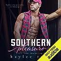 Southern Pleasure Hörbuch von Kaylee Ryan Gesprochen von: Amy Johnson, Joe Arden