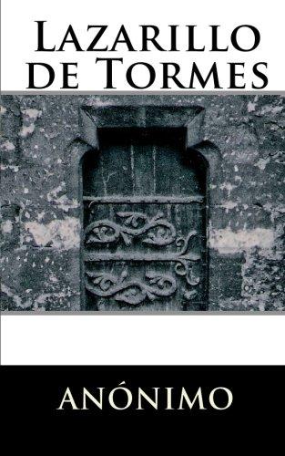 Lazarillo de Tormes (Spanish Edition) (El Lazarillo De Tormes)