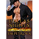 Dallas Nights (The Quick and the Hot Series Book 1)