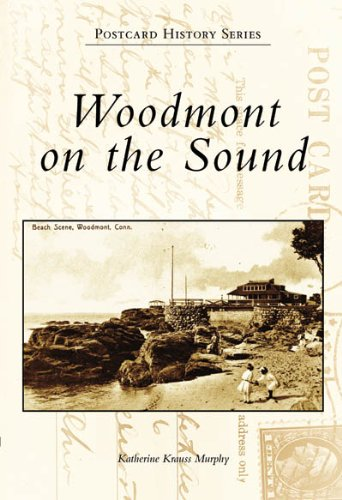 Woodmont On The Sound, CT (Postcard History) pdf epub