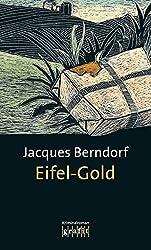 Eifel-Gold: Der 2. Siggi-Baumeister-Krimi (Eifel-Krimi) (German Edition)