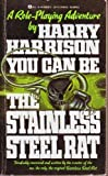 You Can Be the Stainless Steel Rat, Harry Harrison, 0441949789