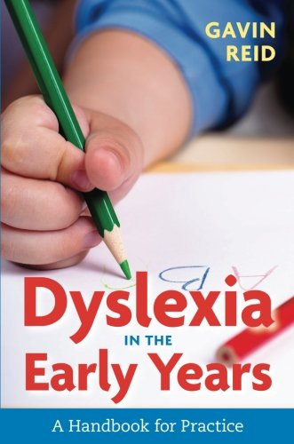 Dyslexia in the Early Years: A Handbook for Practice
