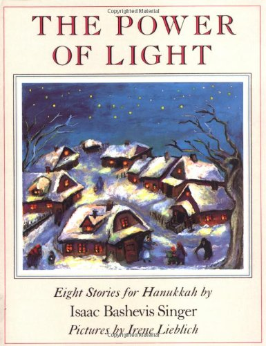 The Power of Light: Eight Stories for Hanukkah ()