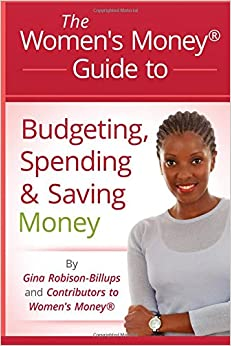Women's Money® Guide to Budgeting, Spending and Saving Money