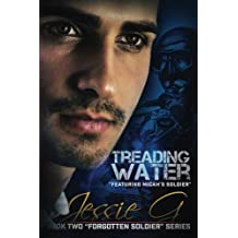 Treading Water: Including Micah's Soldier (Forgotten Soldier) (Volume 2)