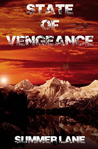 State of Vengeance (Collapse Series Book 6) by [Lane, Summer]