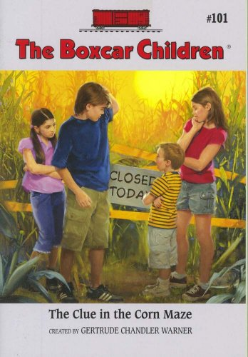 The Clue In The Corn Maze (Boxcar Children Mysteries) - Book #101 of the Boxcar Children