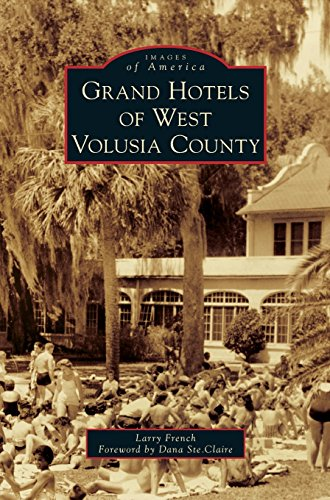 [EBOOK] Grand Hotels of West Volusia County<br />EPUB