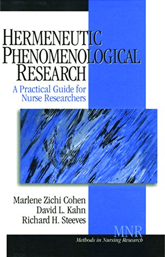 Hermeneutic Phenomenological Research: A Practical Guide for Nurse Researchers (Methods in Nursing Research) Pdf