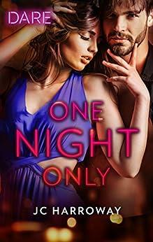 One Night Only by [Harroway, JC]