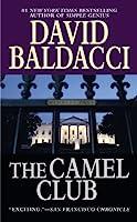 David Baldacci: Camel Club