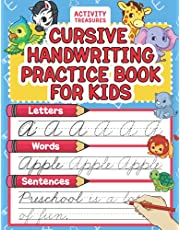 Cursive Handwriting Practice Book For Kids: Cursive Tracing Workbook For 2nd 3rd 4th And 5th Graders To Practice Letters, Words & Sentences In Cursive. 100+ Pages Of Exercises Inside!