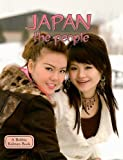 Japan the People (Lands, Peoples, & Cultures (Paperback))
