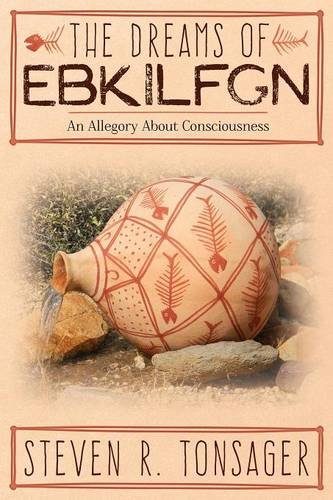 The Dreams of EBKILFGN: An Allegory About Consciousness PDF