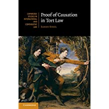Proof of Causation in Tort Law (Cambridge Studies in International and Comparative Law)