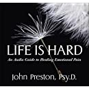 Life Is Hard: An Audio Guide to Healing Emotional Pain