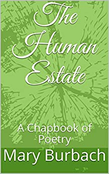 Download for free The Human Estate: A Chapbook of Poetry