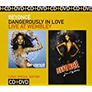 Dangerously In Love/Live At Wembley