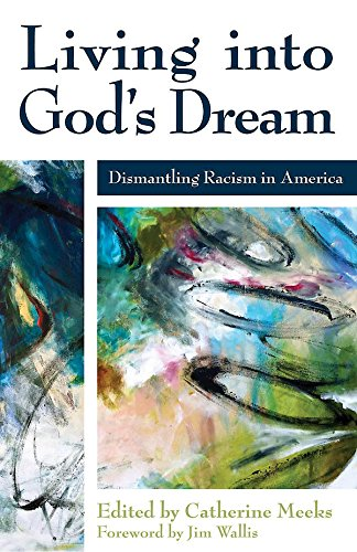 Living into God's Dream: Dismantling Racism in - Cultural Identity In America