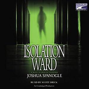 Isolation Ward Hörbuch