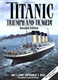 img - for Titanic: Triumph and Tragedy book / textbook / text book
