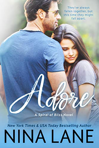 ADORE (Spiral of Bliss #6) by [Lane, Nina]