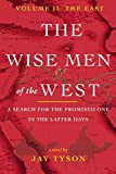 The Wise Men of the West Vol 2: A Search for the