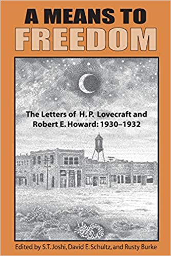 A Means to Freedom [EN] - H. P. Lovecraft / Robert E. Howard