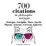 700 citations de philosophie antique (Comprendre la philosophie) |  Sénèque, Euripide,Marc Aurèle, Platon, Aristote, Cicéron