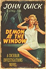 Demon at the Window: A Cochran Investigations Novel Paperback