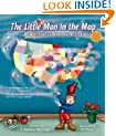 The Little Man In the Map: With Clues To Remember All 50 States