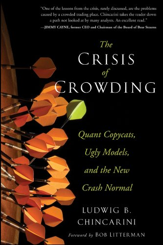 Download The Crisis of Crowding: Quant Copycats, Ugly Models, and the New Crash Normal PDF
