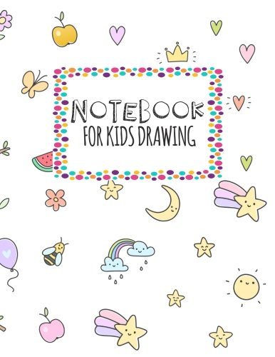 Notebook For Kids Drawing: 8.5 x 11, 120 Unlined Blank Pages For Unguided Doodling, Drawing, Sketching & Writing