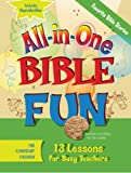 img - for All-in-One Bible Fun for Elementary Children: Favorite Bible Stories: 13 Lessons for Busy Teachers book / textbook / text book