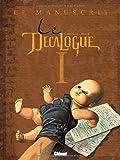 Le Décalogue, Tome 1 : Le manuscrit