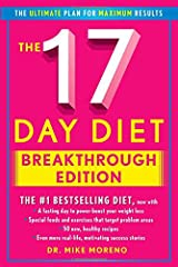 In this new edition of the #1 bestseller The 17 Day Diet, Dr. Mike Moreno includes new chapters on supplements and exercise and more than 30 new recipes to help you achieve results fast and effectively.The # 1 bestselling diet is now supercha...