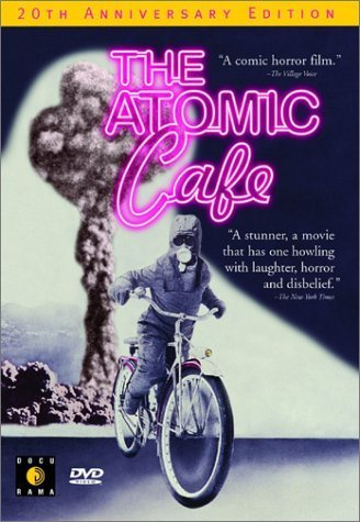 The Atomic Cafe by Docurama
