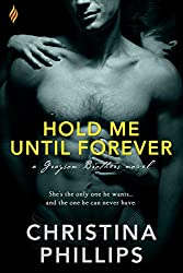 Hold Me Until Forever (Grayson Brothers)