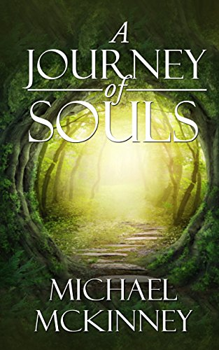 A Journey Of Souls by Michael Mckinney ebook deal