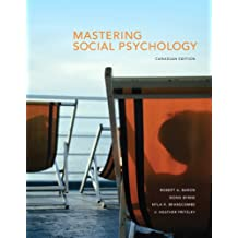 Mastering Social Psychology, First Canadian Edition Plus MyPsychLab with Pearson eText -- Access Card Package