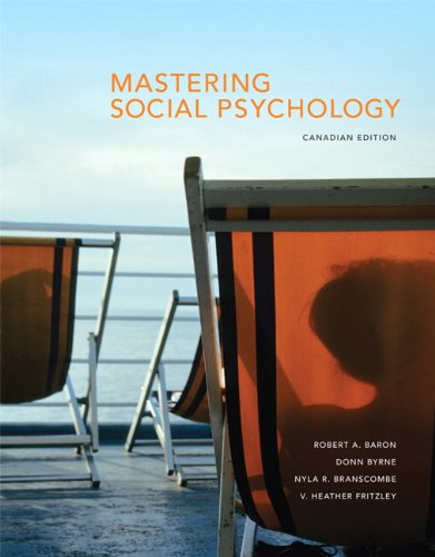 Mastering Social Psychology, First Canadian Edition with MyPsychLab