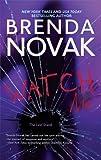 Watch Me, Brenda Novak, 0778329046