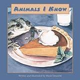 Animals I Know