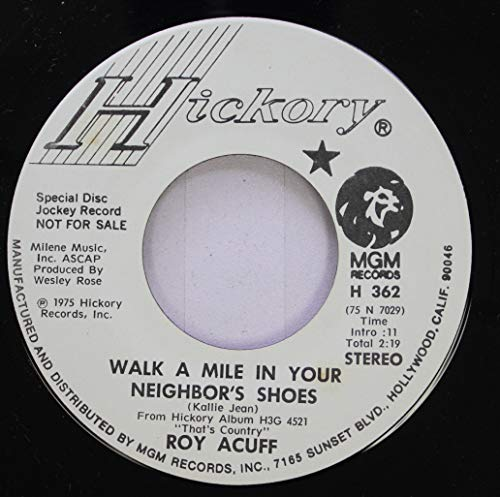 Roy Acuff 45 RPM Walk a Mile in Your Neighbor''s Shoes / Waltz of the Wind (Walk A Mile In Your Neighbors Shoes)