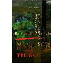 The Gate (Benvenuti al Masquerade): Book 2 The Talson (Italian Edition)