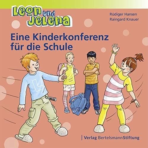 Leon und Jelena – Eine Kinderkonferenz für die Schule