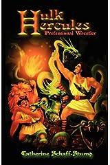 Hulk Hercules Professional Wrestler Paperback