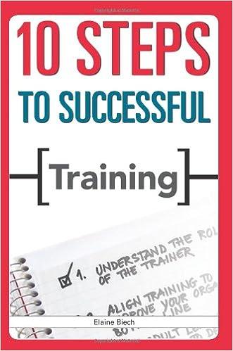 10 Steps to Successful Training: Elaine Biech: 9781562865412 ...