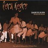 Sangre de un Don ( Herencia Afro Peruana ) )